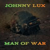 Johnny Lux - Man of War