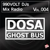 990VOLT DJS MIX RADIO #VOL.004 *DJ DOSA*