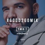 Good 2 Go Mix 21/03/17 (New R&B / Trap / AfroSwing)