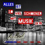 R-Beat - Alles ist viel schöner mit Musik 2015
