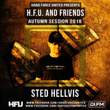Hard Force United & Friends (Autumn Session 2018) Acid Techno Stage 032 │ with Sted Hellvis 10.11.20