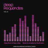 Deep Frequencies Vol. 10 (Drum & Bass Mix June 17)