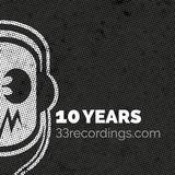 33 Recordings - 10 years mixtape