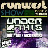 RUNWEST SHOW #7 - NICK BREAKS (guest mix)
