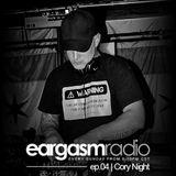 Eargasm_ep.04 | Hour.1 w/ Cory Night