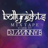 Bollynights Mixtape - DJ Manny B