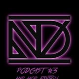 Dj ND - PODCAST #3 (HIPHOP EDITON)