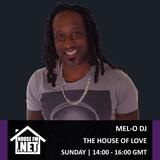 Mel-O DJ - The House of Love 10 MAR 2019