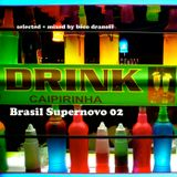 BRASIL SUPERNOVO 2015 Mixed Tape