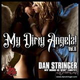 My Dirty Angelz Vol II
