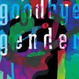Goodbye Gender - Lesung aus dem Buch von Rae Spoon und Ivan E. Coyote