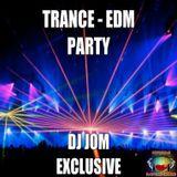 DJ JOM ♫♫ - Trance EDM Party