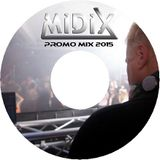 MIDIX Promo mix 2015
