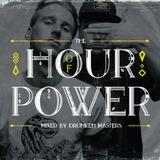 The Hour of Power - Drunken Masters Mixtape