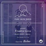 BOHO live @ PURE IBIZA RADIO for Abfahrt by Frankye Lova