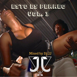 Esto Es Perreo Vol.3 Mixed by Dj JJ