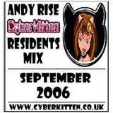 Andy Rise - Cyberkitten Residents Mix(September 2006)