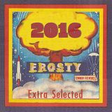 2016 Extra Select : Frosty Mix