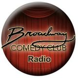Broadway Comedy Club Radio / Episode 55