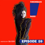 Throwback Radio #59 - DJ CO1 (Classic Party Mix)