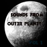 Sounds from outer Planet Vol 5