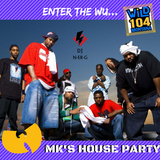 WiLD 104 MK's House Party 9/2 PT2