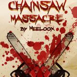 Meeloox - Chainsaw massacre [July mixtape]