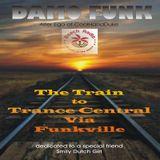 DAMO FUNK - Train to Trance-Central Via Funkville - Beach Radio 01.09.18