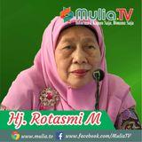 Kiat menjadi keluarga Samara, keluarga muslim haqiqi| Hj. Rotasmi M