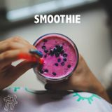 Smoothie #5 Hey That's No Way To Say Goodbye