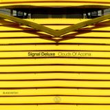 Clouds Of Acoma _ Signal Deluxe _ Blaqcast041