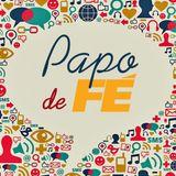 Papo de Fé 02-10-2015