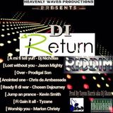 DI RETURN RIDDIM-HEAVENLY WAVES PRODUCTIONS #2016