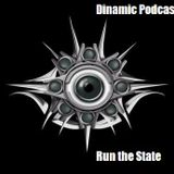Dinamic Podcast #16 - Run the State