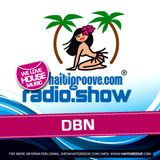 DBN in the Mix (Haiti Groove Radioshow) September 2015