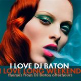 I LOVE DJ BATON - LONG WEEKEND RUSSIAN AFTER PARTY JUNE 2015