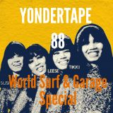 Yondertape #88 World Garage & Surf Special