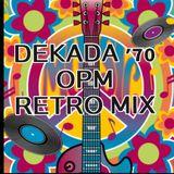 DEKADA '70 OPM Retro Mix