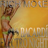 RICH MORE: BACARDI® ELECTRONIGHT 17/08/2013