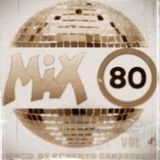 MIX 80 VOL 4 BY ROBERTO CARTATEGUI
