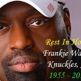The Frankie Knuckles Tribute Mix