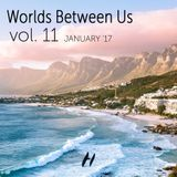 Worlds Between Us - January '17