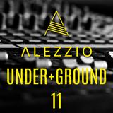 ALEZZIO - Under+Ground 11 [Techno Set]