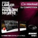 Steve Lawler presents HARLEM NIGHT DJ Competition