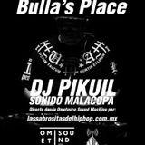 Bulla's Place con DJ Pikuil