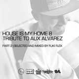 VA - House is my Home #08 (Special Alix Alvarez)(Part 02)