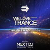 Next DJ pres We Love Trance 391 - Chellminsky guestmix (16-04-18)