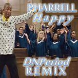 Pharrell Williams - Happy (DNPeriod Remix)
