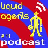 Liquid Agents Podcast 11 - Slow Jams