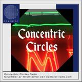 Concentric Circles Radio - 27th November 2018
